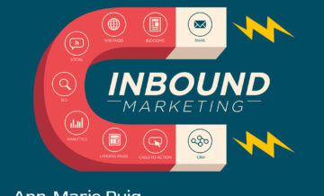 Ann Marie Puig explains the strategies needed for successful inbound marketing