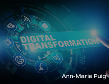 Ann Marie Puig explains how to prioritize a digital transformation in COVID-19 times