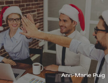 Ann Marie Puig discusses how to keep employees motivated during the holiday period